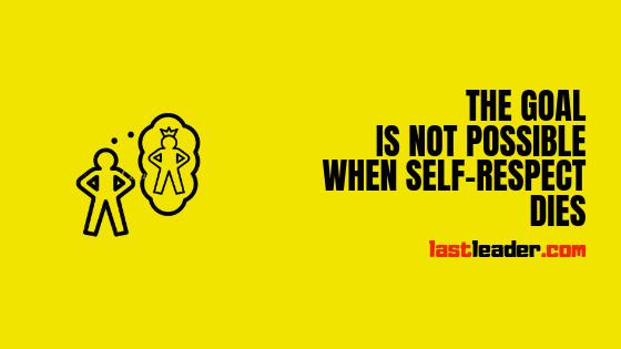 Self respect quotes - self esteem quotes