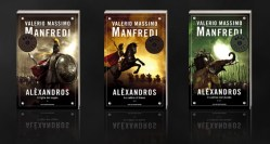 Il figlio del sogno - Le sabbie di Amon - Al confine del mondo di Valerio Massimo Manfredi