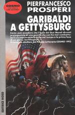 Garibaldi a Gettysburg di Pierfrancesco Prosperi