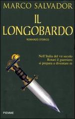 Il Longobardo di Marco Salvador