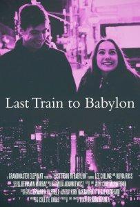 MV5BMTY0NzIwMDk1M15BMl5BanBnXkFtZTgwNDU3NjIwODE@. V1 SY1000 SX675 AL  - Last Train to Babylon (2016) - IMDb