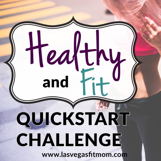 Healthy And Fit QuickStart Challenge