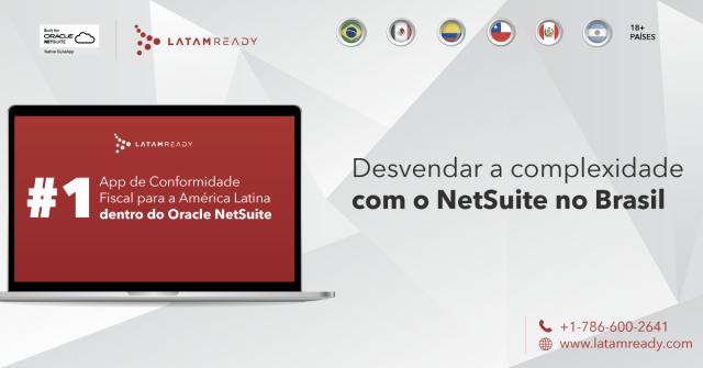 Por que o Brasil está pronto para o Oracle NetSuite?