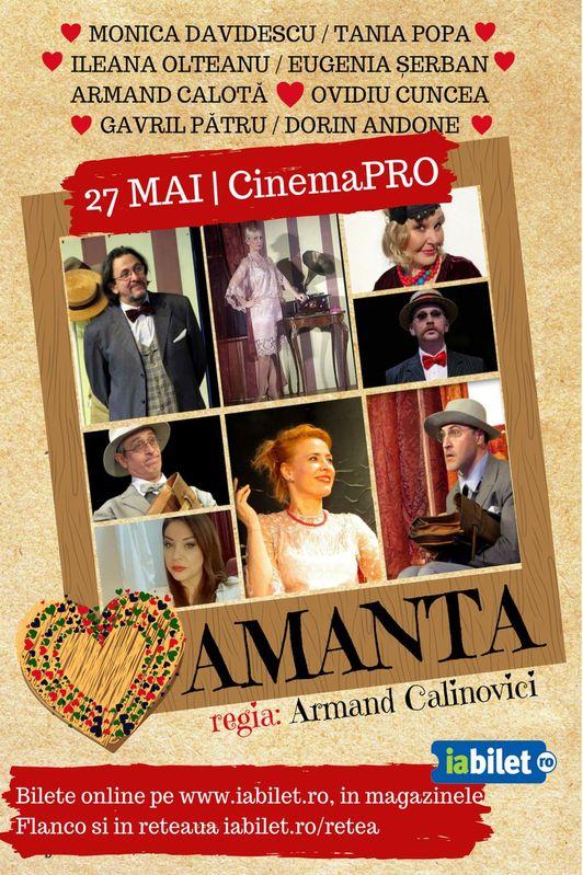 Amanta Poster oficial Teatru Cinema Pro 27 mai