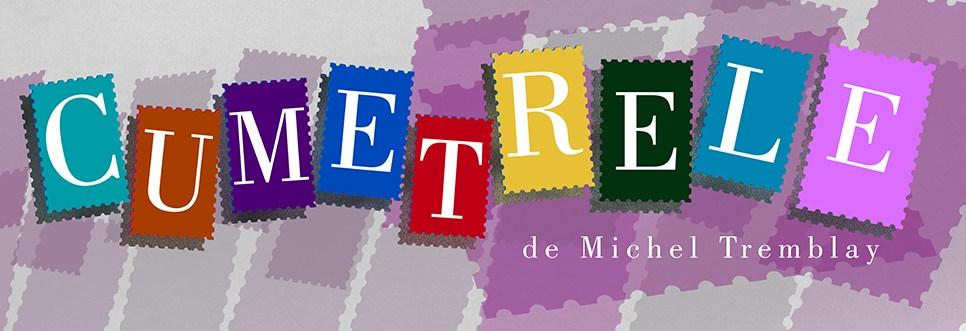 Cumetrele de Michel Tremblay - Teatrul Nottara cover