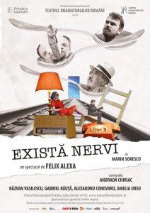 Exista nervi - Teatrul Dramaturgilor Romani POSTER