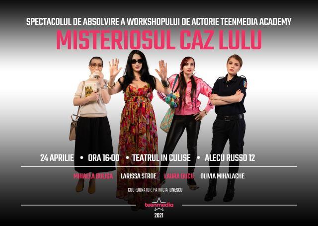 Vreau sa fiu actor - editia a doua - Misteriosul caz Lulu - Coordonator Patricia Ionescu