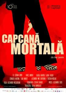 Capcana mortala - Teatrul Nottara POSTER