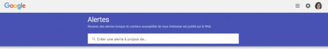 Google Alertes est l'un des outils du webmarketeur pour assurer une veille efficace.