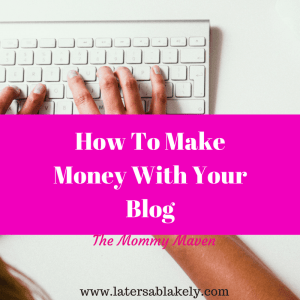 Make money with your blog today