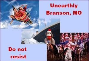 Branson MO - Unearthly Branson