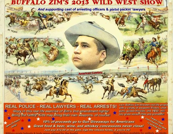 George Zimmemran - Buffalo Zim's 2013 Wild West Show poster
