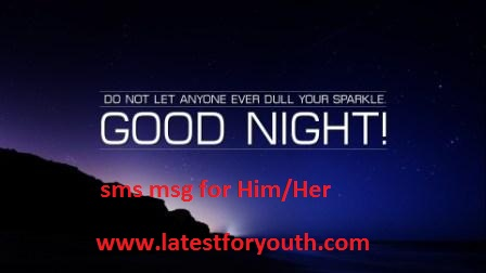 Good Night Msg sms for Him/her