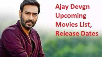 Ajay Devgn Upcoming Movies: List, Release Date