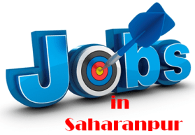 Jobs in Saharanpur