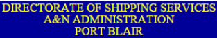 Directorate of Shipping Services A&N Recruitment