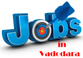 Jobs in Vadodara