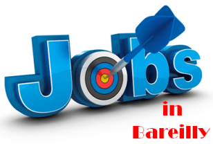 Jobs in Bareilly