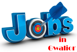 Jobs in Gwalior
