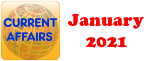 Current Affairs Question Answers (MCQ) January 2021