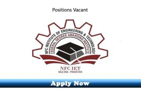 Jobs in NFC Institute of Engineering and Technology Multan 2020 Apply Now