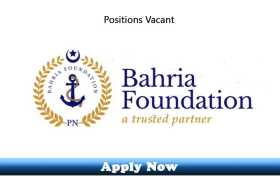 Jobs in Bahria Foundation Center Lahore 2020 Apply Now