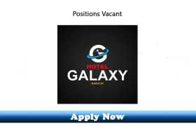 Jobs in Hotel Galaxy Karachi 2020