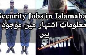 Security Jobs in Islamabad 2020