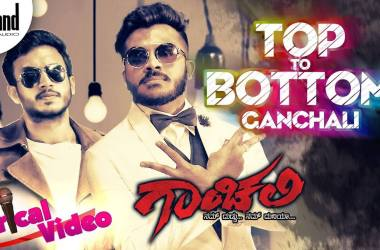 Top To Bottom Ganchali Song Lyrics