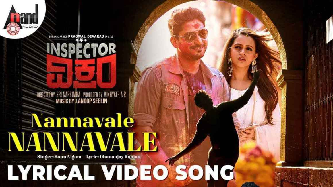 Nannavale Lyrics – Inspector Vikram Songs Lyrics