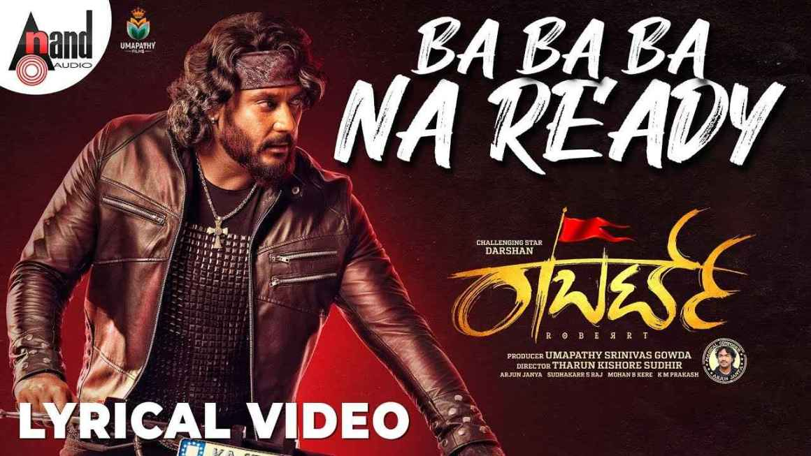 Ba Ba Ba Na Ready Lyrics – Roberrt Songs Lyrics