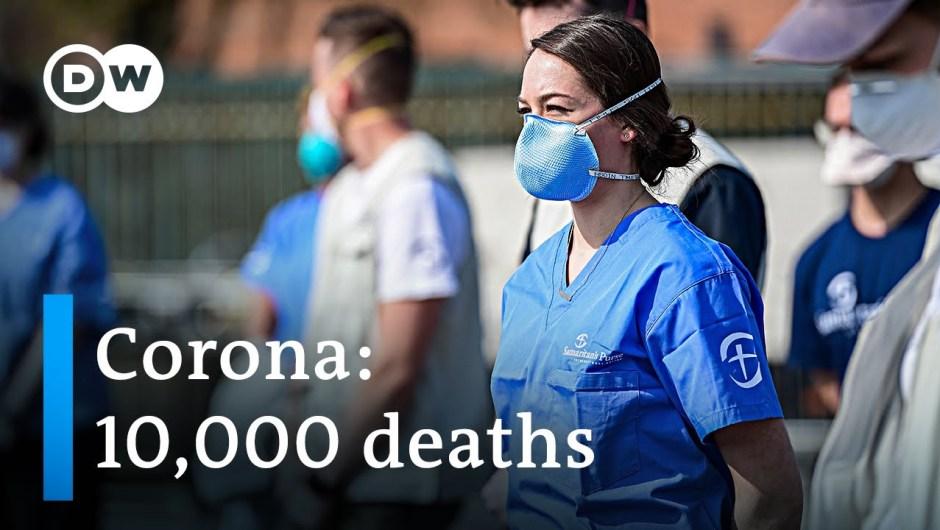 Coronavirus global death toll surpasses 10,000 +++ California on lockdown | DW News