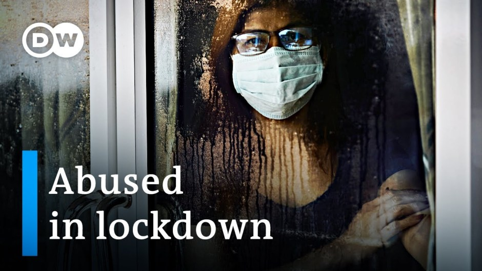 How the coronavirus lockdown is fueling domestic violence   DW News