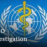 WHO agrees to impartial investigation into it's coronavirus response | Coronavirus Replace