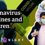 Coronavirus: Ought to we be vaccinating kids? – BBC Newsnight
