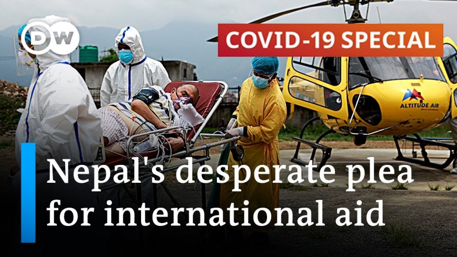 Nepal runs out of hospital beds, oxygen, vaccines   COVID-19 Particular