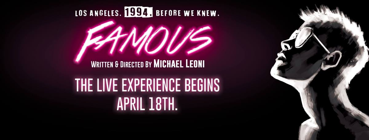 Interview with Micheal Leoni Creator of Famous Playing Now @ The 11:11 Theatre in West Hollywood