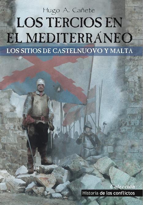 Los Tercios en el Mediterráneo