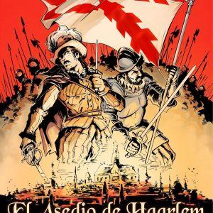 El Siglo de Acero II. El Asedio de Haarlem