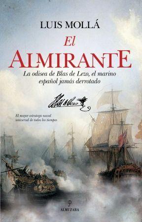 El Almirante, la odisea de Blas de Lezo