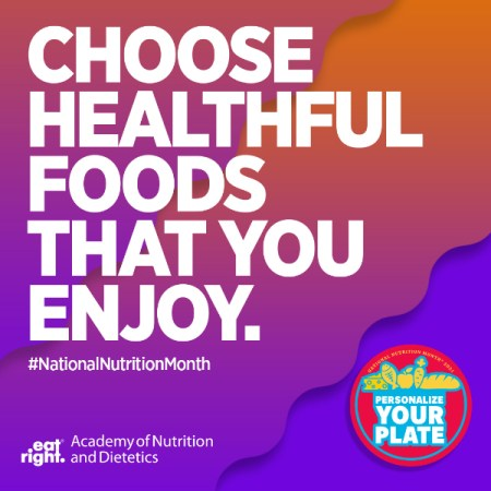 National Nutrition Month, personalize your plate, balanced diet