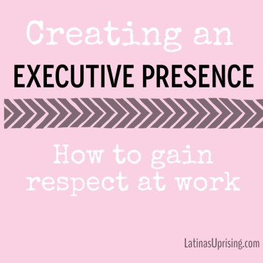 latinas and executive presence