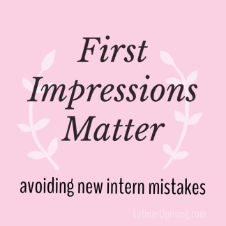 first impressions as an intern