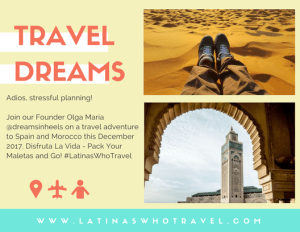 Latinas Who Travel Getaways