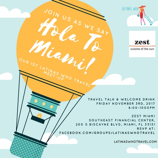 Latinas Who Travel Miami Meet-up - latina travelers - latina travel