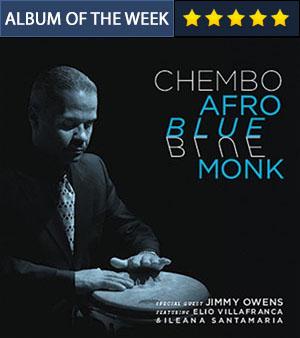 Afro Blue Monk - Chembo Corniel
