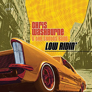Chris Washburne & The Syotos Band - Low Ridin