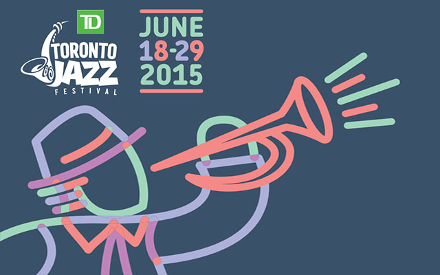 Toronto Jazz Fest 2015
