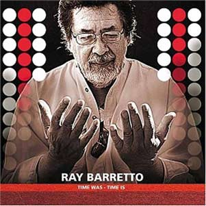 Ray-Barretto-Time-Was-Time-Is-1-LJN
