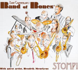 Dave Chamberlain's Band of Bones - Stomp!